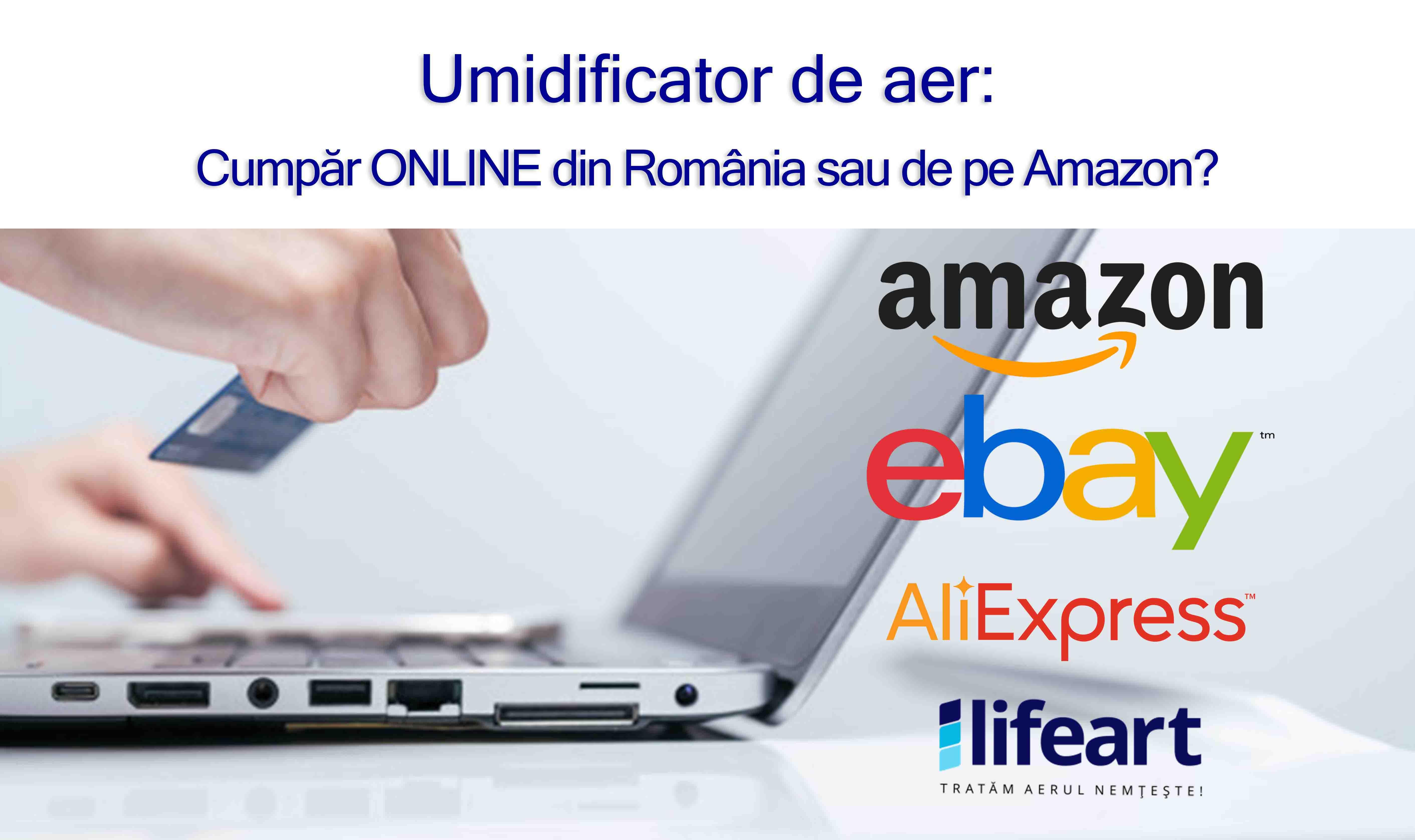 De ce sa cumpar umidificator de aer online din Romania si nu de pe Amazon?